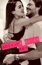 Adivina Quién Soy  by LaliFicc