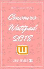 CONCOURS WATTPAD 2018 by Sherry-lou