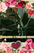 predaking x predacon reader  by Horses_for_Life12345