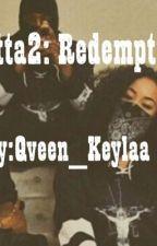 Gutta2: Redemption  by Qveen_Keylaa