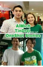 AlMich And TinDrei One Shots (Aljun And Michelle, Andrei And Tin) by AlMichFan