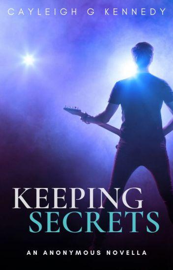 Keeping Secrets (An Anonymous Novella)