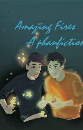 AmazingFires~ A Phanfiction~ by JaylynnPlayz
