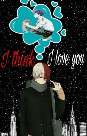 I Think I Love You // TodoShinso by mividarikolina