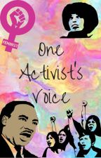 One Activist' s Voice by Dragonrat703