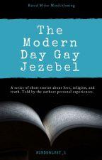 The Modern Day Gay Jezebel by wonderlust_1
