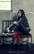 Forgive Me by PutriAsiska