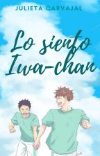 Lo Siento Iwa-chan(Iwaoi) by JulietaCarvajal