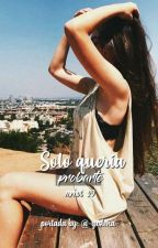 Solo Queria Probarte  by mrhot_29