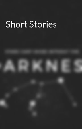 Short Stories  by EmersonMerlinPotter