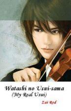 Watashi no Usui-sama (My Real Usui) by Zai_viBritannia