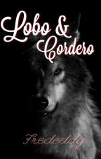 Lobo Y Cordero - Frededdy  by Cxxata