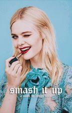 Smash It Up by videonasty