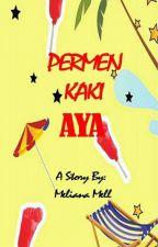 Permen Kaki Aya by MelianaMell