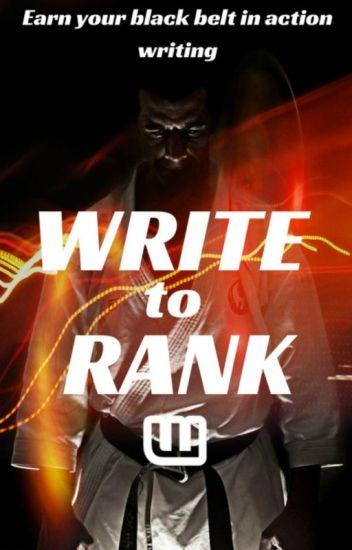 Write to Rank - Creative action writing - Action - Wattpad