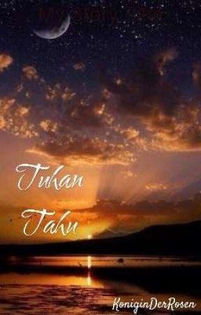 Tuhan Tahu by KoniginDerRosen