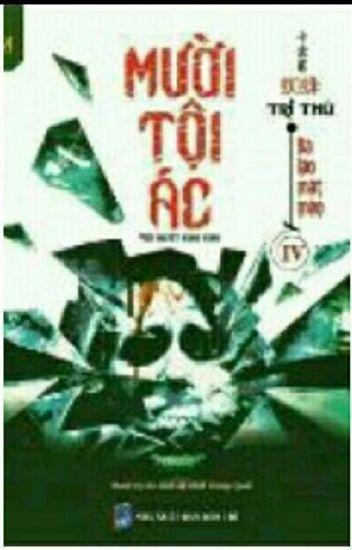 Đọc Truyện Mười tội ác - Tri Thù (Tập 4 + 5) - TruyenFun.Com