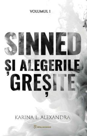 Sinned și alegerile greșite by DreamSmileLive