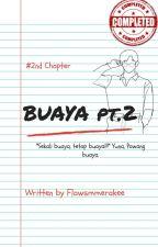 Buaya Pt.2 : You & I ✔ by yourdopamine10
