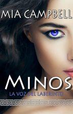 Minos -La voz del laberinto- by MiaCampbell4