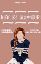 Fettes Mädchen by _CaramelCoffee_