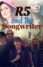 Raura:R5 and the songwriter by sanakhan240201