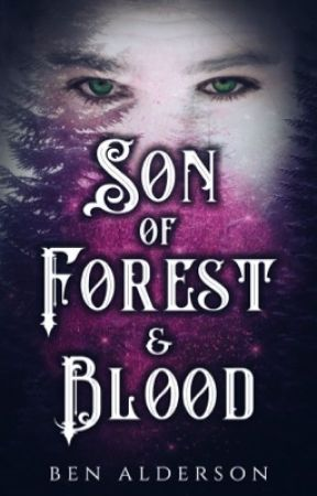 Son of Forest & Blood by BenAldersonAuthor