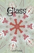 Glass by LivRosemarie