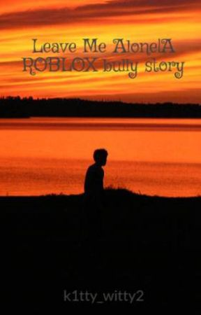 Roblox Bully Story Part 5