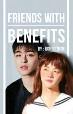 FRIENDS WITH BENEFITS (JUNHWAN) by ughfifthtn
