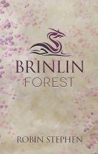Brinlin Forest (Annals of the Brinlocks - Book 2) by awritingrobin