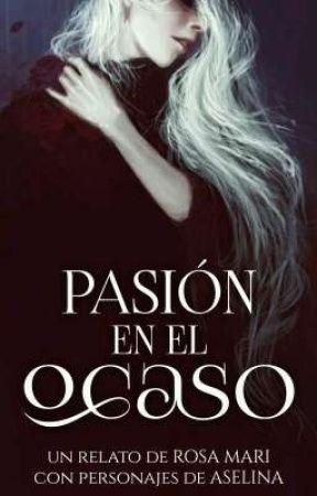 Pasión en el ocaso // Deseo prohibido // Enamorada de mi sexy profesor by SoyRosaMari