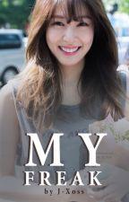 MY Freak (Taeny) by J-Xoss