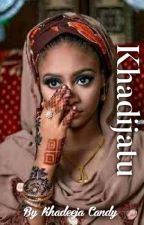 KHADIJA'TU  by Khadeeja_Candy