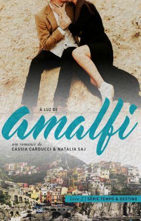 À Luz de Amalfi - EM BREVE by CCarducci