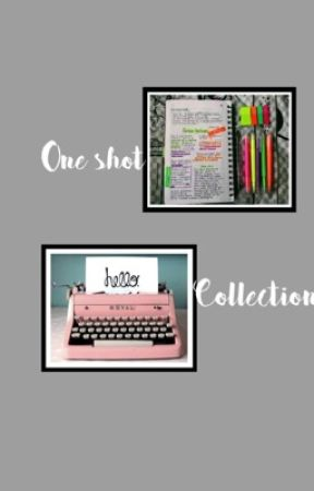 ONE SHOT COLLECTION by lilyxannie