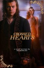 Crossed Hearts | h.s by highonlou