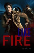 Like Fire || Romance Gay Policial|| 1 Temporada || Newtmas Fanfic by Lildudu
