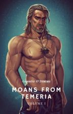 Moans from Temeria | Witcher X Reader SMUT by LandsOfTemeria