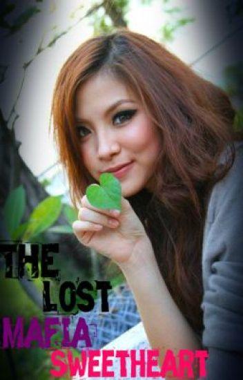 The Lost  Mafia Sweetheart