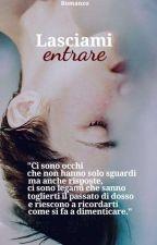 Sequel - Lasciami entrare by NinaNco95