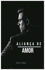 (2)Aliança De Amor [COMPLETO] by hellen_antonia