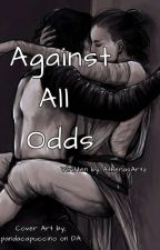 Against All Odds by AthenasArtz