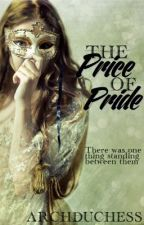 The Price of Pride by Archduchess