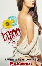 TABOO [FIN] by Alexiel