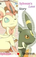A Sylveon's Love Story ( Sylveon ♥ Umbreon ) by Twilight_Roses