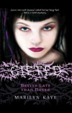 Gifted Book 2: Better Late Than Neven by aEriz_Skyler
