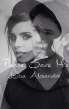 Please Save Me (On Hold) by Blackspades10199