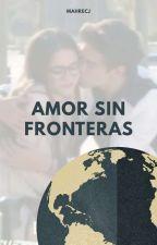 Amor Sin Fronteras|Gastina| by xkopesconix