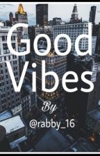 Good vibes by rabby_16
